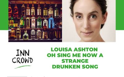 Louisa Ashton: Oh Sing Me Now a Strange Drunken Song