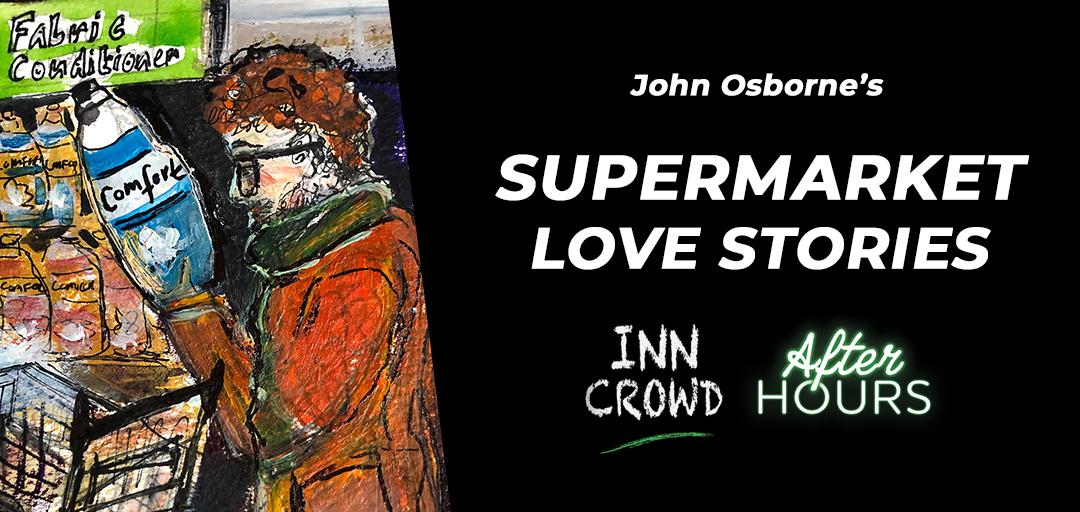 John Osborne's Supermarket Love Stories